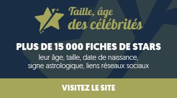 Taille, âge des célébrités